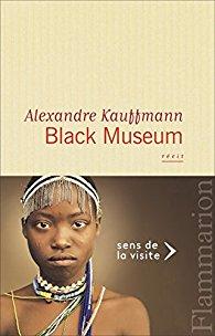 Black museum d'Alexandre Kauffmann