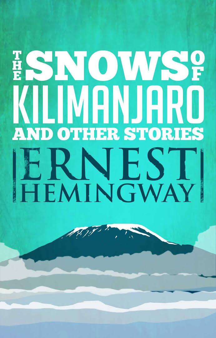 Les neiges du Kilimandjaro d'Ernest Hemingway
