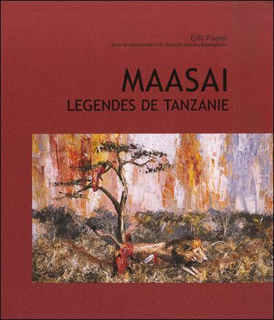 Maasai : légendes de Tanzanie d'Eric Fayet